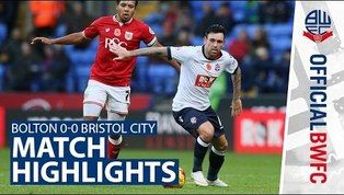VIDEO: Bolton 0-0 Bristol City - Official Highlights